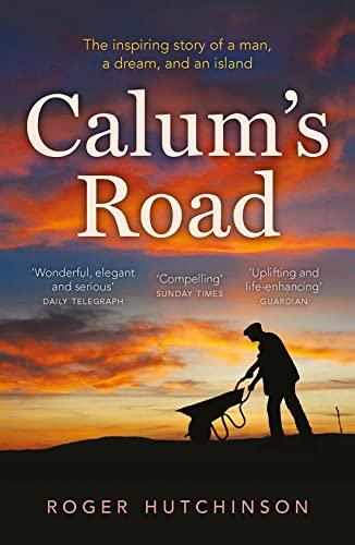 Calum's Road By Roger Hutchinson