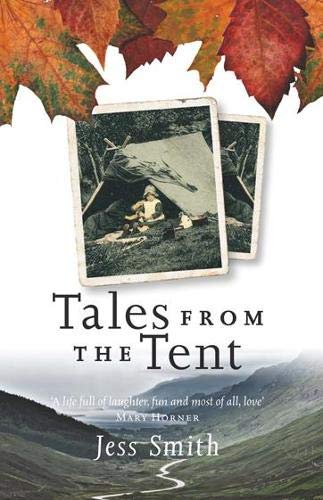 Tales from the Tent by Jess Smith