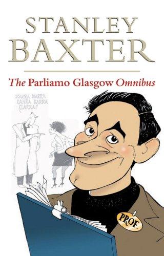 The Parliamo Glasgow Omnibus by Stanley Baxter