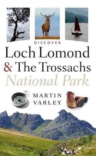 Discover Loch Lomond And The Trossachs National Park By