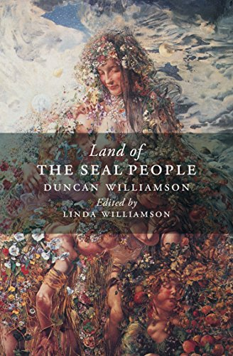 The Land of the Seal People By Duncan Williamson