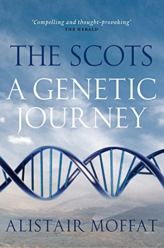 The Scots By Alistair Moffat