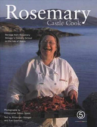 Rosemary: Castle Cook by Rosemary Shrager