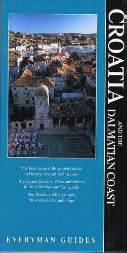Croatia and the Dalmatian Coast Guide By Everyman
