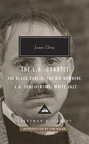 The L.A. Quartet By James Ellroy