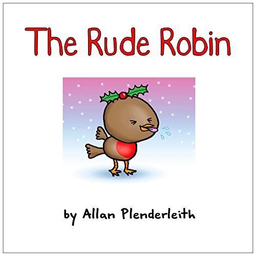 The Rude Robin By Allan Plenderleith