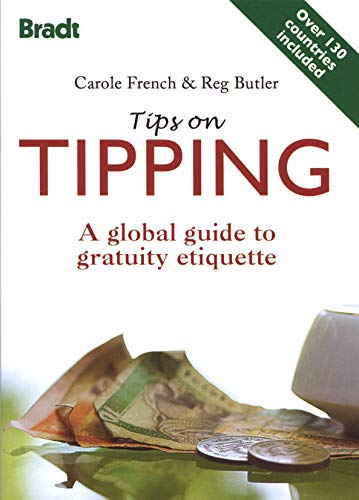 Tips on Tipping By Carole French
