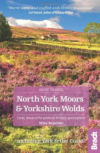 North-York-Moors-amp-Yorkshire-Wolds-Local-characterful-guid-by-Bagshaw-Mike