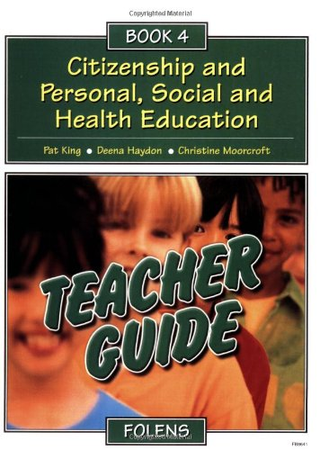 Citizenship and Personal, Social and Health Education By Pat King