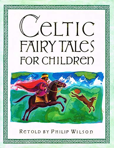 Celtic-Fairy-Tales-for-Children-by-Philip-Wilson-Hardback-Book-The-Cheap-Fast