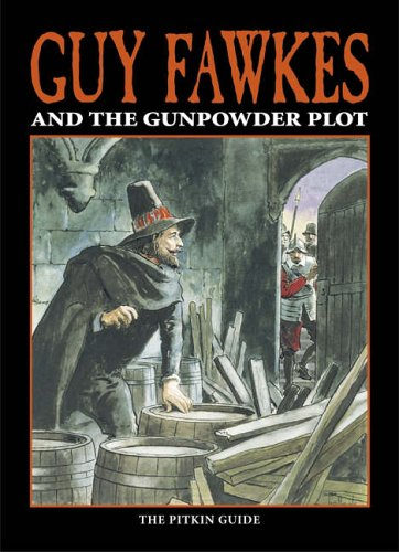 Guy Fawkes and The Gunpowder Plot by Peter Brimacombe