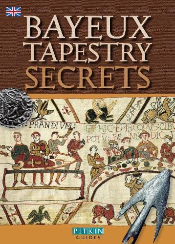 Bayeux Tapestry Secrets - English By Bob Mealing