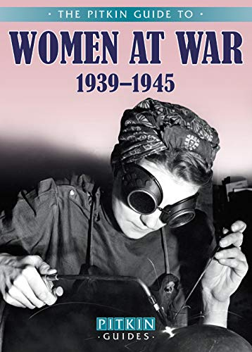 Women at War 1939-1945 By Carol Harris