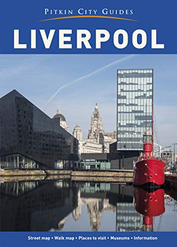 Liverpool City Guide By John McIlwain