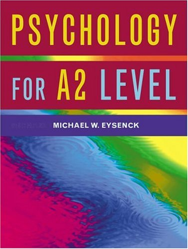 Psychology for A2 Level by Michael W. Eysenck