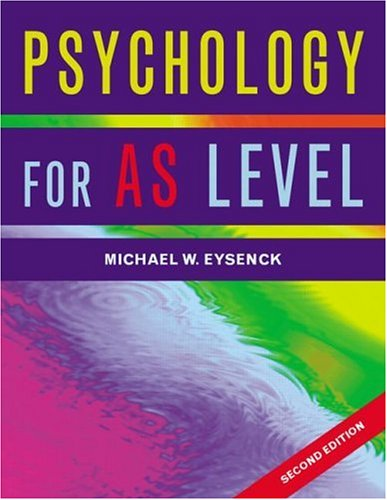 Psychology for AS Level by Michael W. Eysenck