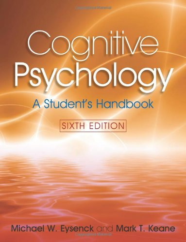 Cognitive Psychology: A Student's Handbook by Michael W. Eysenck