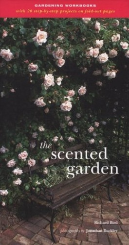 The Scented Garden By Richard Bird
