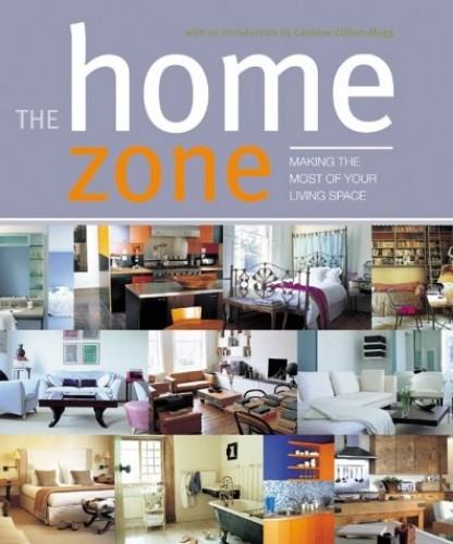 The Home Zone By Caroline Clifton-Mogg