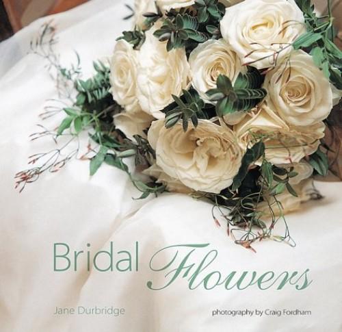 Bridal Flowers By Jane Durbridge