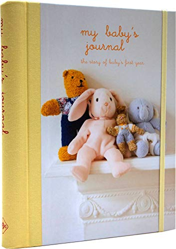 My Baby's Journal (Yellow): The Story of Baby's First Year by Ryland Peters & Small