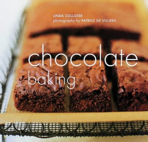 Chocolate Baking By Linda Collister