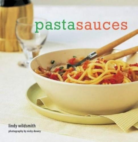 Pasta Sauces By Lindy Wildsmith