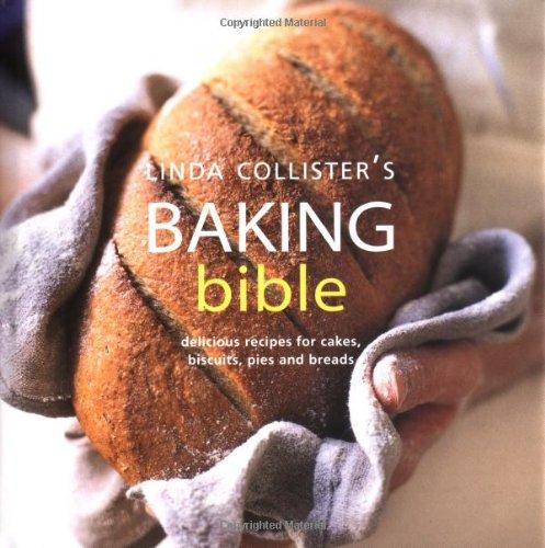 Linda Collister's Baking Bible By Linda Collister