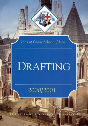 Drafting: 2000-2001 by Inns of Court School of Law