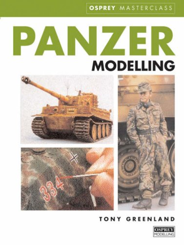Panzer Model Masterclass By Tony Greenland