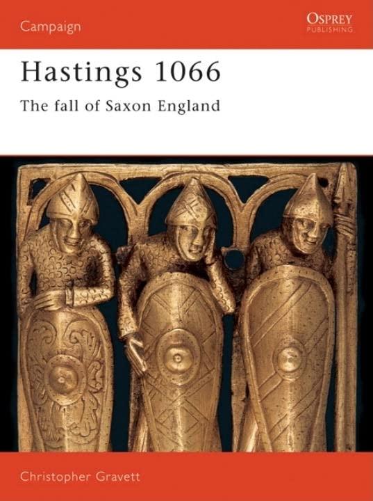 Hastings 1066 By Christopher Gravett