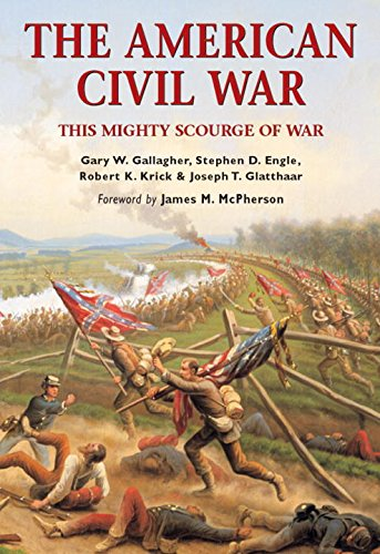 The American Civil War By Stephen D. Engle