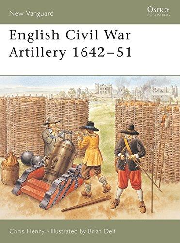 English Civil War Artillery 1642-51 (New Vanguard) By C. Henry