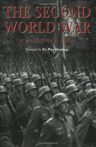 The Second World War By Sir Max Hastings