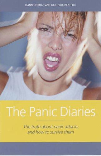 The Panic Diaries By Jeanne Jordan