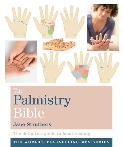 The Palmistry Bible By Jane Struthers