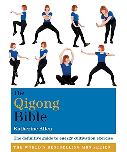 The Qigong Bible By Katherine Allen