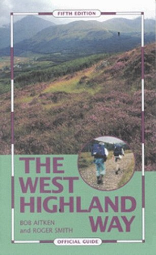 The West Highland Way: Official Guide by Scottish Natural Heritage