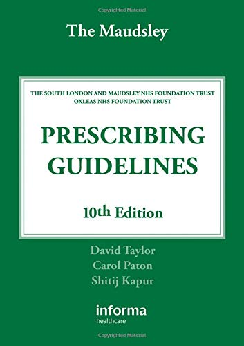 The Maudsley Prescribing Guidelines, Tenth Edition By Dr. David Taylor