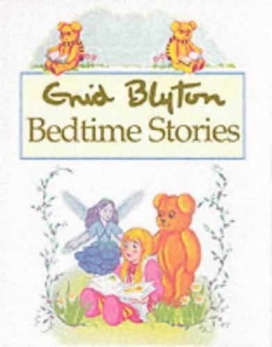 Enid Blyton Bedtime Stories By Enid Blyton