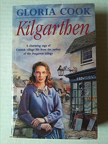 KILGARTHEN. By Gloria. Cook