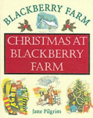 Christmas at Blackberry Farm By Jane Pilgrim