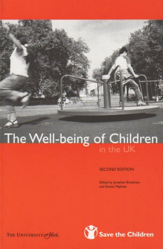 The Well-being of Children in the UK By Jonathan Bradshaw