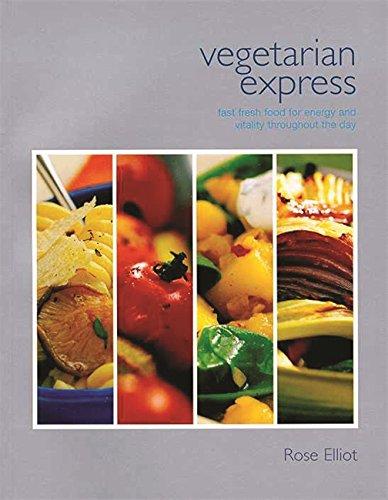 Vegetarian Express By Rose Elliot