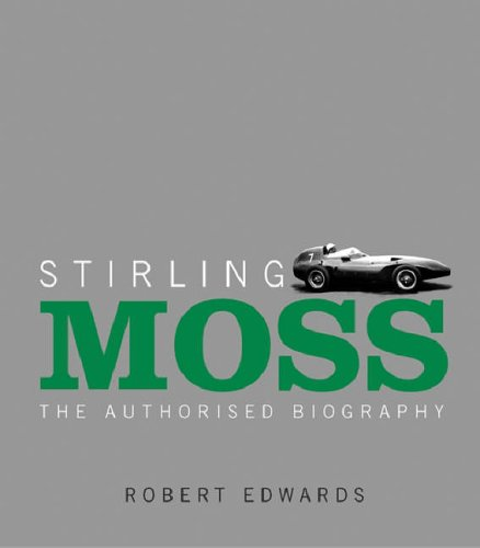 Stirling Moss By Robert Edwards