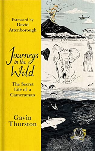 Journeys in the Wild By Gavin Thurston