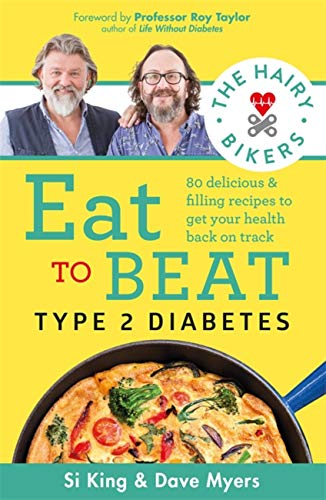 The Hairy Bikers Eat to Beat Type 2 Diabetes By Hairy Bikers