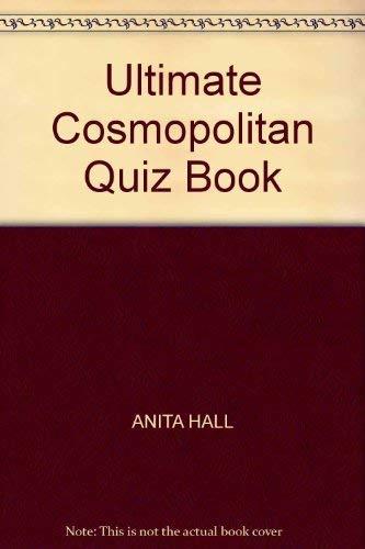 Ultimate Cosmopolitan Quiz Book By Anita Hall