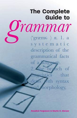 The Complete Guide to Grammar By Rosalind Fergusson