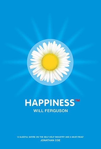 Happiness TM By Will Ferguson